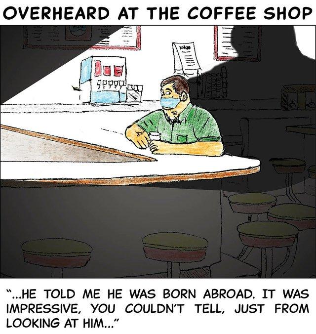 Overheard in the coffee shop - Feb 8 2021.jpg