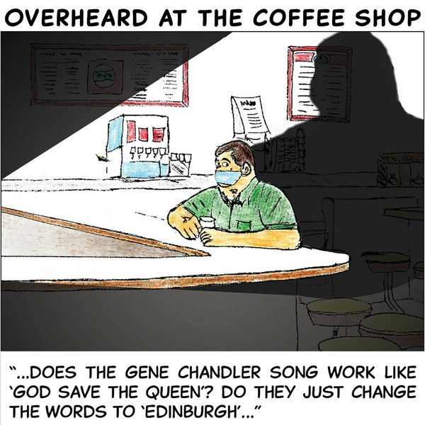 Overheard in the coffee shop - Apr 19 2021.jpg