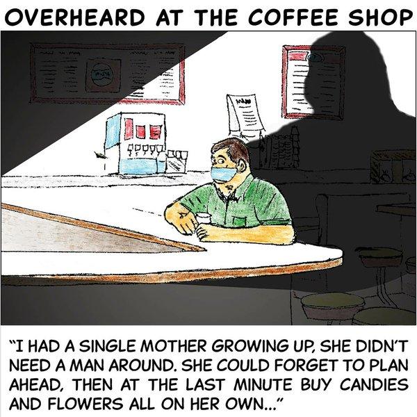 Overheard in the coffee shop - May 10 2021.jpg