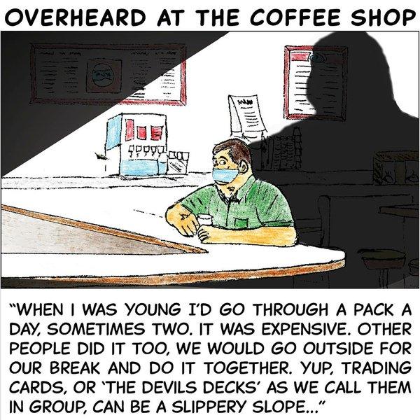 Overheard in the coffee shop - May 17 2021.jpg