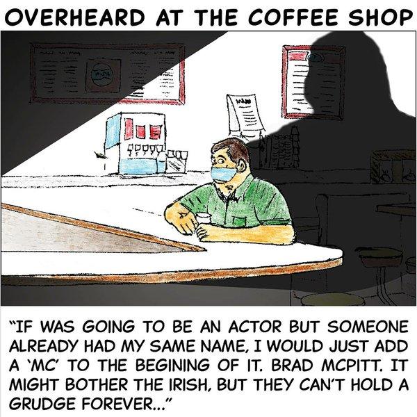 Overheard in the coffee shop - May 24 2021.jpg