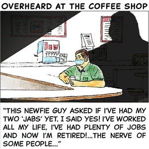 Overheard in the coffee shop - July 19 2021.jpg